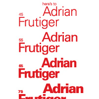 Here's to Adrian Frutiger